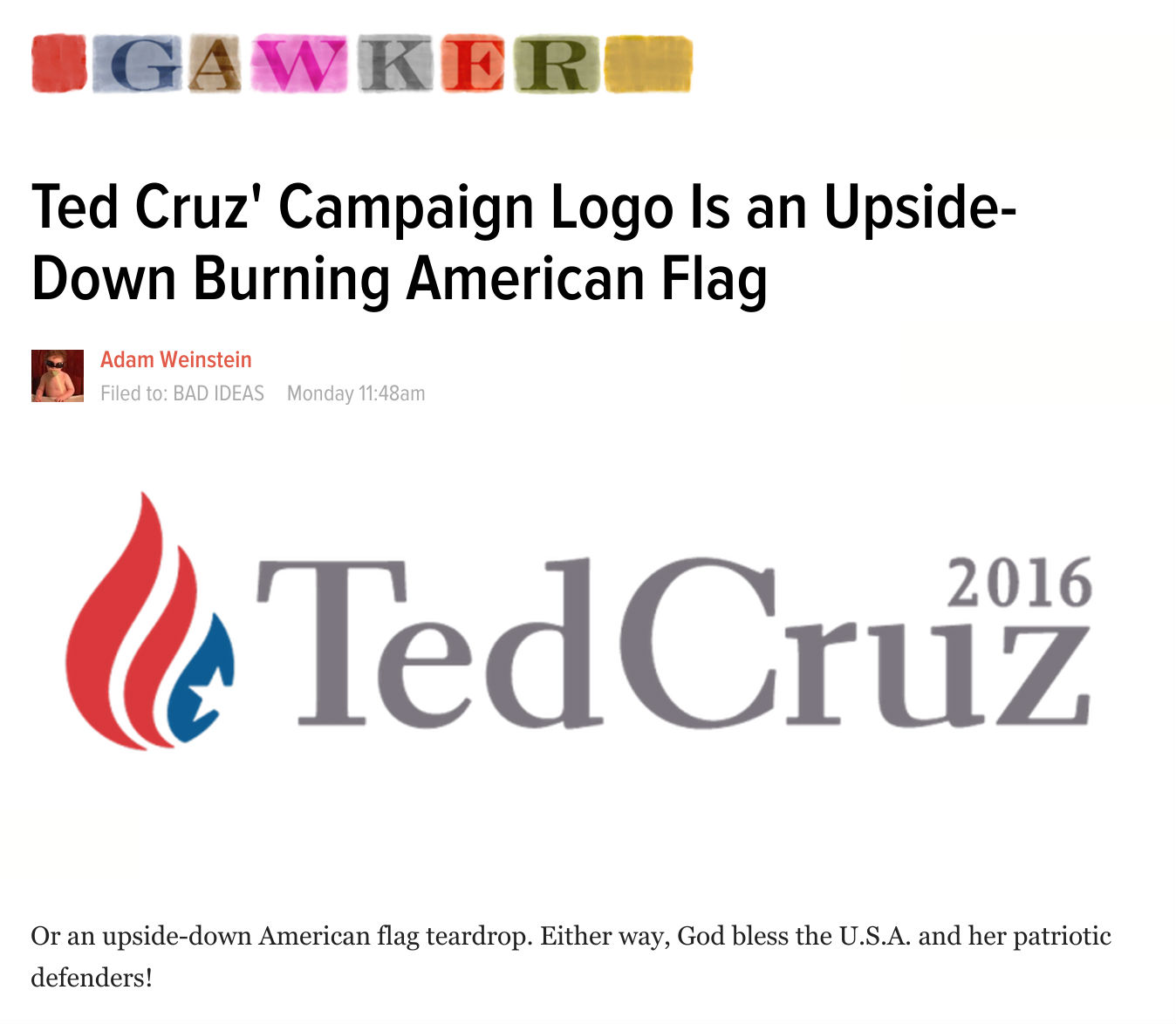 Gawker: Ted Cruz' Campaign Logo Is an Upside-Down Burning American Flag