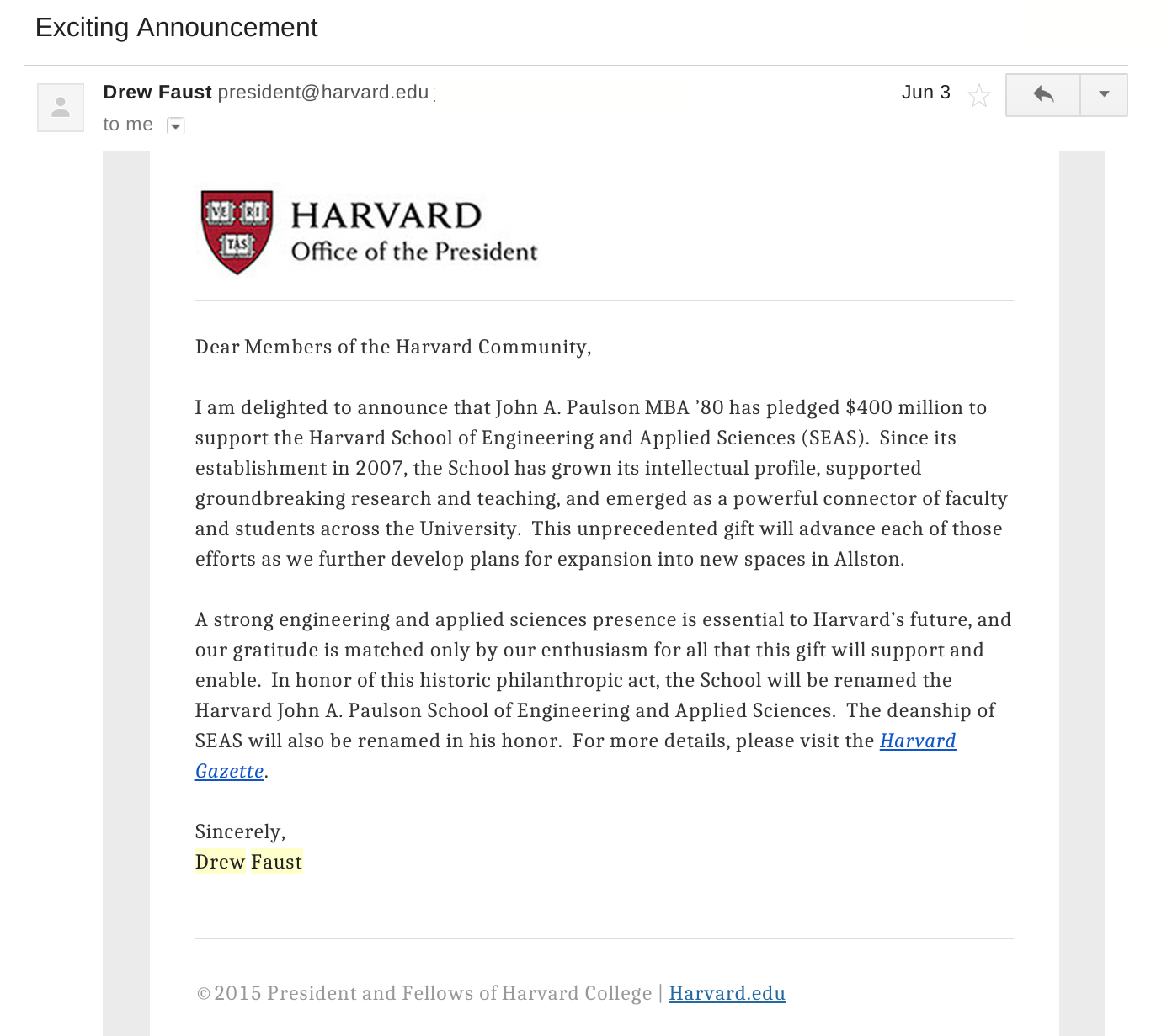 An email from Drew Faust, announcing the sale of the naming rights to the Harvard School of Engineering and Applied Sciences.