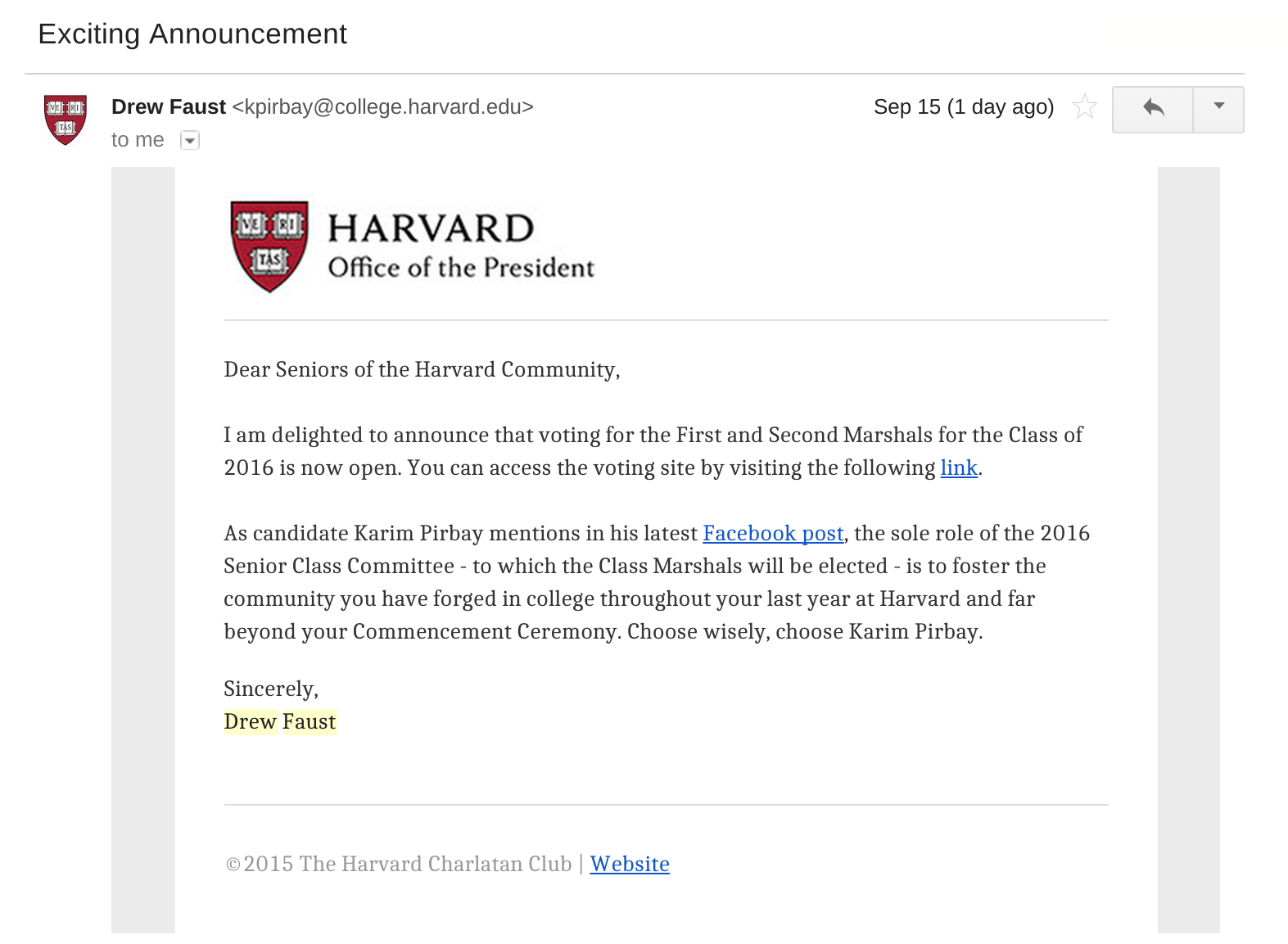 "An email from ""Drew Faust"", encouraging Harvard seniors to vote, endorsing Karim Pirbay."